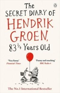 The Secret Diary of Hendrik Groen 83 1/4 Years Old - okładka książki