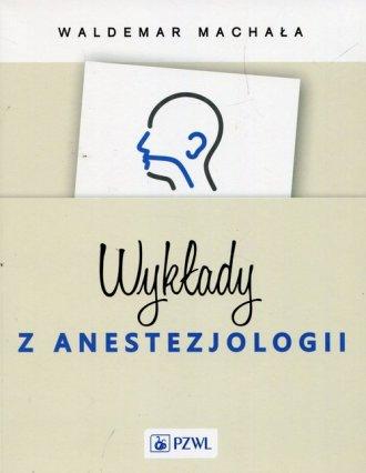 Wykłady z anestezjologii - okładka książki