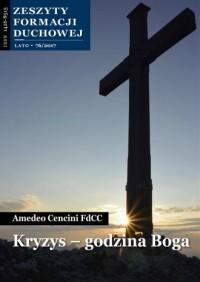 Zeszyty Formacji Duchowej nr 76. Kryzys - godzina Boga - okładka książki
