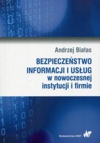 Bezpieczeństwo informacji i usług w nowoczesnej instytucji i firmie - okładka książki