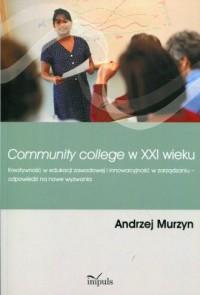 Community College w XXI wieku. - okładka książki