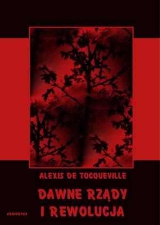 Dawne rządy i rewolucja - okładka książki