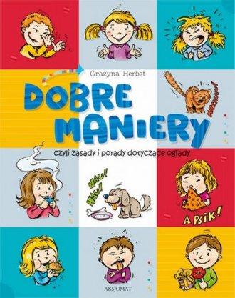 Dobre maniery, czyli savoir-vivre - okładka książki