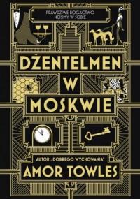 Dżentelmen w Moskwie - okładka książki
