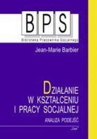 Działanie w kształceniu i pracy - okładka książki