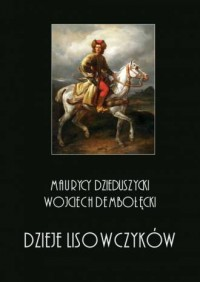 Dzieje Lisowczyków. Tom 1-4. KOMPLET - okładka książki