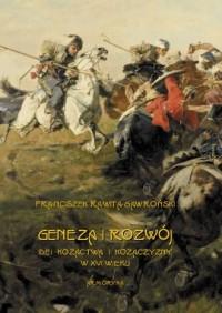 Geneza i rozwój idei kozactwa i Kozaczyzny w XVI wieku - okładka książki