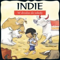 Indie. W drodze do szkoły - okładka książki