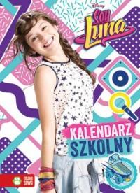 Kalendarz szkolny. Soy Luna - Wydawnictwo - okładka książki