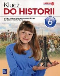 Klucz do historii 6. Szkoła podstawowa. Podręcznik do historii i społeczeństwa - okładka podręcznika