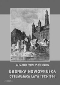 Kronika Nowopruska obejmująca lata 1293-1394 - okładka książki