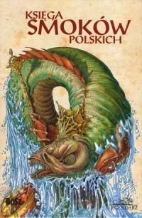Księga smoków polskich - Bartłomiej - okładka książki