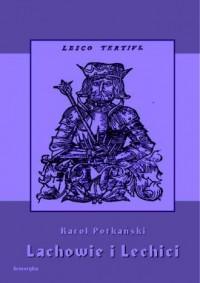 Lachowie i Lechici - okładka książki
