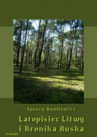 Latopisiec Litwy i Kronika Ruska - okładka książki