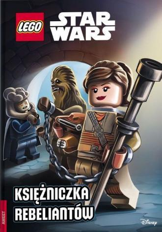 LEGO Star Wars. Księżniczka rebeliantów - okładka książki