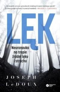 Lęk. Neuronauka na tropie źródeł - okładka książki