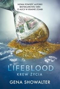 Lifeblood. Krew Życia - okładka książki