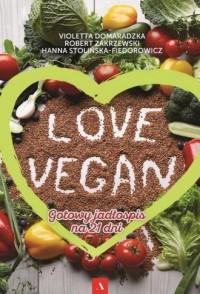 Love vegan. Gotowy jadłospis na - okładka książki