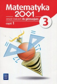 Matematyka 2001 3. Gimnazjum. Zeszyt ćwiczeń cz. 1 - okładka podręcznika