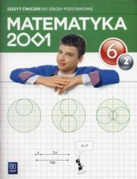 Matematyka 2001 6. Szkoła podstawowa. Zeszyt ćwiczeń cz. 2 - okładka podręcznika