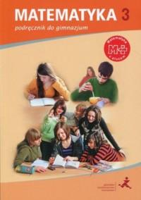 Matematyka z plusem 3. Gimnazjum. Podręcznik - okładka podręcznika