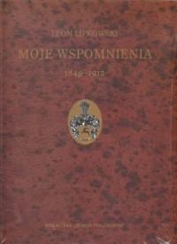 Moje wspomnienia 1849-1912 - okładka książki