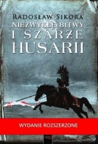 Niezwykłe bitwy i szarże husarii - okładka książki