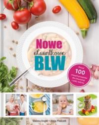 Nowe AlaAntkowe BLW - Joanna Anger - okładka książki