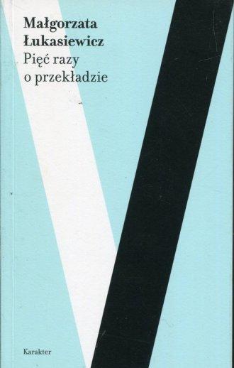 Pięć razy o przekładzie - okładka książki