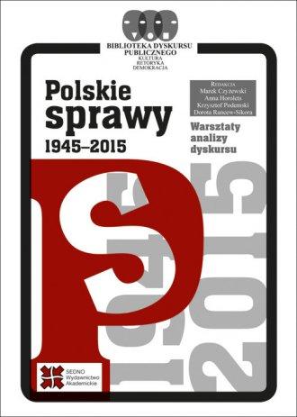 Polskie sprawy 1945-2015 - okładka książki