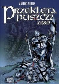 Przeklęta puszcza 1280 - Mariusz - okładka książki