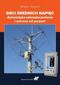 Sieci średnich napięć - Witold - okładka książki