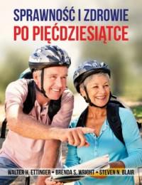 Sprawność i zdrowie po pięćdziesiątce - okładka książki