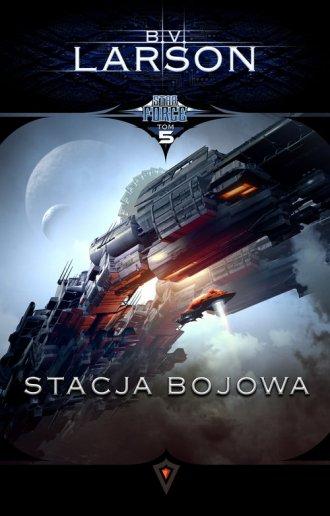 Star Force. Tom 5. Stacja bojowa - okładka książki