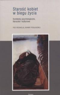 Starość kobiet w biegu życia - okładka książki