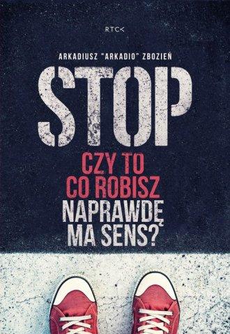 Stop. Czy to co robisz naprawdę - okładka płyty