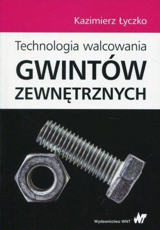 Technologia walcowania gwintów - okładka książki