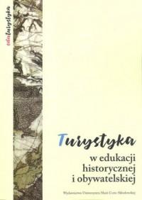 Turystyka w edukacji historycznej - okładka książki