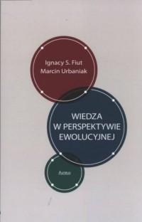Wiedza w perspektywie ewolucyjnej - okładka książki