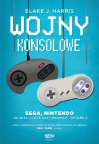 Wojny konsolowe. SEGA, Nintendo - okładka książki