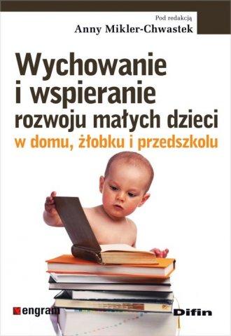 Wychowanie i wspieranie rozwoju - okładka książki
