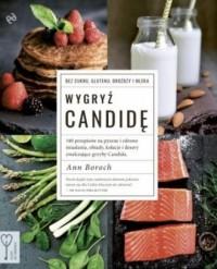 Wygryź Candidę - Ann Boroch - okładka książki