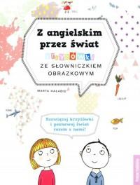 Z angielskim przez świat. Krzyżówki ze słowniczkiem obrazkowym - okładka podręcznika