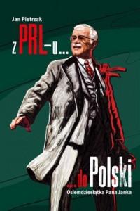 Z PRL-u do Polski. Osiemdziesiątka - okładka książki