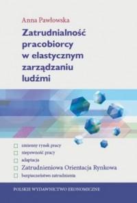 Zatrudnialność pracobiorcy w elastycznym - okładka książki