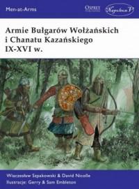 Armie Bułgarów Wołżańskich i Chanatu Kazańskiego IX-XVI w. - okładka książki