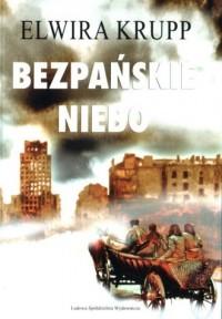 Bezpańskie niebo - Elwira Krupp - okładka książki