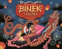 Binek i Pulpet w królestwie chińskiego smoka - okładka książki