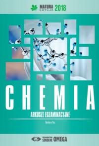 Chemia Matura 2018. Arkusze egzaminacyjne - okładka książki