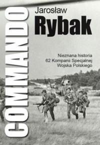 Commando. Nieznana historia 62 - okładka książki